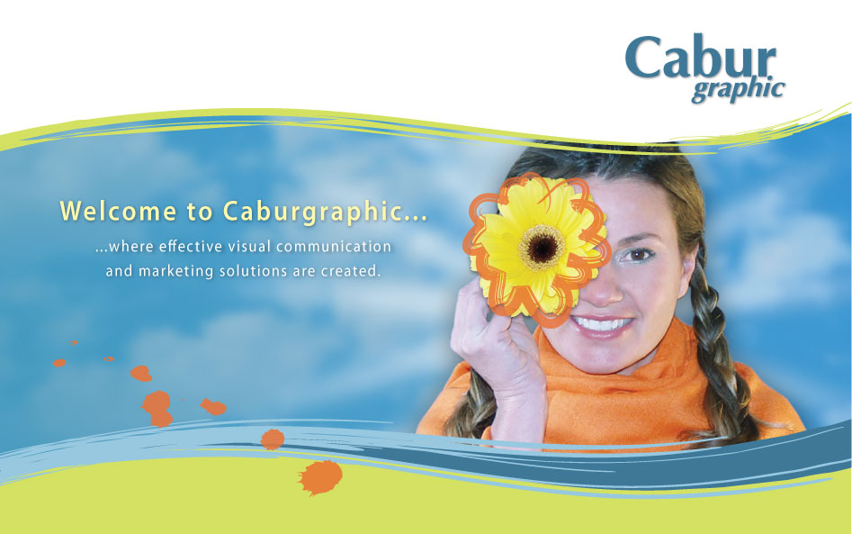Welcome to Caburgraphics... where effective visual communication and marketing solutions are created.